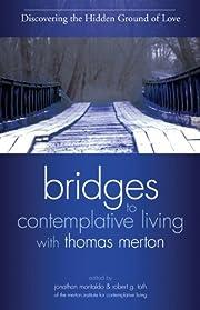 Bridges to contemplative living with Thomas…