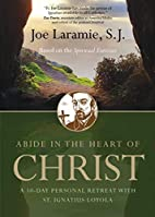Abide in the Heart of Christ: A 10-Day…