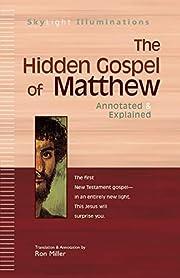 The Hidden Gospel of Matthew: Annotated &…