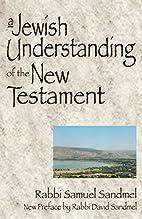 A Jewish understanding of the New Testament…