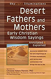 Desert Fathers and Mothers: Early Christian…