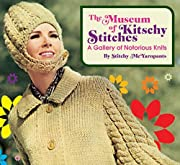 Museum of Kitschy Stitches: A Gallery of…