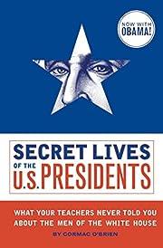 Secret Lives of the U.S. Presidents von…