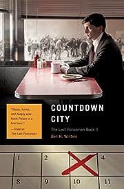 Countdown City: The Last Policeman Book II…