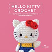 Hello Kitty Crochet: Supercute Amigurumi…