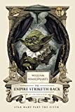 William Shakespeare's The Empire Striketh Back : Star Wars Part the Fifth / by Ian Doescher ; inspired by the work of George Lucas and William Shakespeare