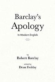 Barclay's Apology in Modern English por Dean…