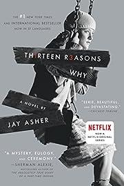 Thirteen Reasons Why – tekijä: Jay Asher