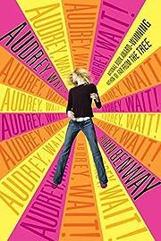 Audrey, Wait! de Robin Benway