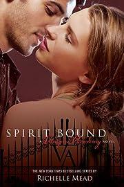 Spirit Bound af Richelle Mead
