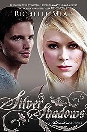 Silver shadows : a Bloodlines novel de…