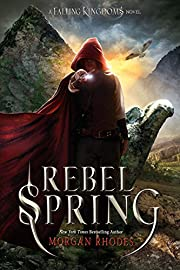 Rebel Spring: A Falling Kingdoms Novel de…