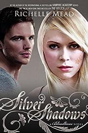 Silver Shadows: A Bloodlines Novel de…