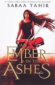 An Ember in the Ashes de Sabaa Tahir