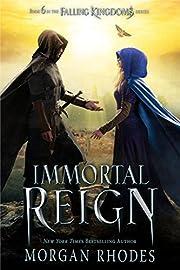 Immortal Reign: A Falling Kingdoms Novel –…