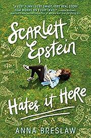 Scarlett Epstein Hates It Here av Anna…