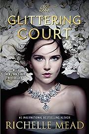 The Glittering Court de Richelle Mead