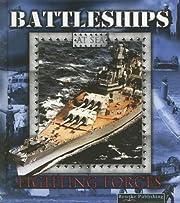 Battleships (Fighting Forces on the Sea.) av…