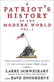 A Patriot's History® of the Modern World,…