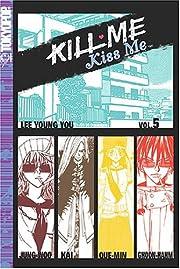 Kill Me, Kiss Me Vol. 5 – tekijä: Lee…
