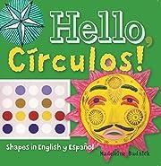 Hello, Círculos!: Shapes in English y…