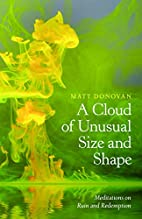A Cloud of Unusual Size and Shape:…