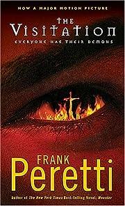 The Visitation – tekijä: Frank Peretti