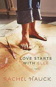 Love Starts With Elle de Rachel Hauck
