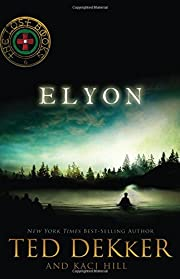 Elyon (The Lost Books #6) de Ted Dekker