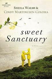 Sweet Sanctuary (Women of Faith (Thomas…