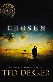 Chosen (Lost Books) de Ted Dekker