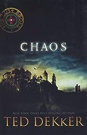 Chaos (The Lost Books #4) de Ted Dekker