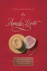 An Amish love : de Kelly Long
