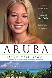 Aruba: The Tragic Untold Story of Natalee…
