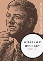 William F. Buckley Jr. : Christian…
