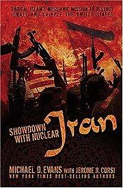 Showdown with Nuclear Iran: Radical…