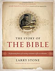 The Story of the Bible: The Fascinating…