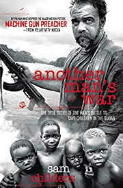 Another Man's War: The True Story of…
