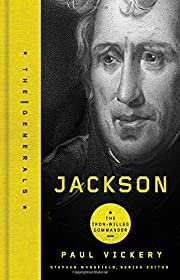 Jackson: The Iron-Willed Commander (The…