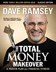 The Total Money Makeover: Classic Edition: A…
