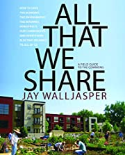 All That We Share: How to Save the Economy,…
