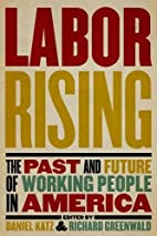 Labor Rising: The Past and Future of Working…