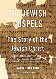 The Jewish Gospels: The Story of the Jewish…