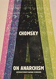 On Anarchism – tekijä: Noam Chomsky