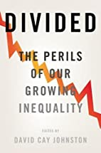 Divided: The Perils of Our Growing…