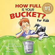How Full Is Your Bucket? For Kids av Tom…