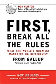 First, Break All The Rules: What the…
