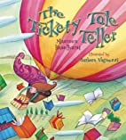 The Tickety Tale Teller (Storytime) by…
