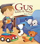 Gus Goes to School (Storytime) by Kate Petty
