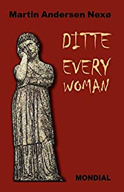 Ditte Everywoman (Girl Alive. Daughter of…